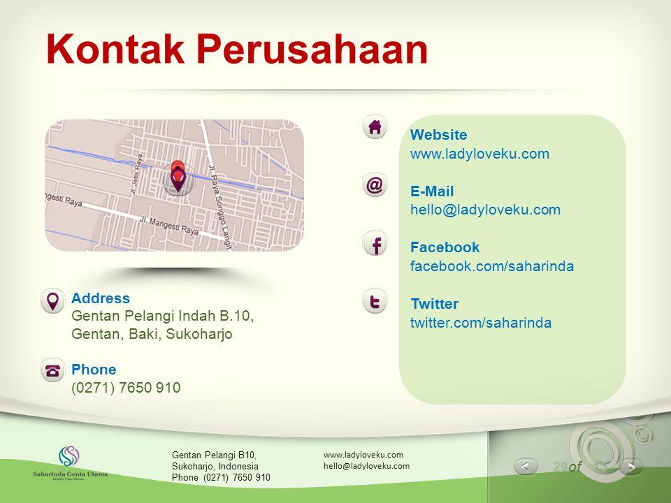 29 of 13 www.ladyloveku.com hello@ladyloveku.com Gentan Pelangi B10, Sukoharjo, Indonesia Phone (0271) 7650 910 Kontak Perusahaan Website www.ladylove