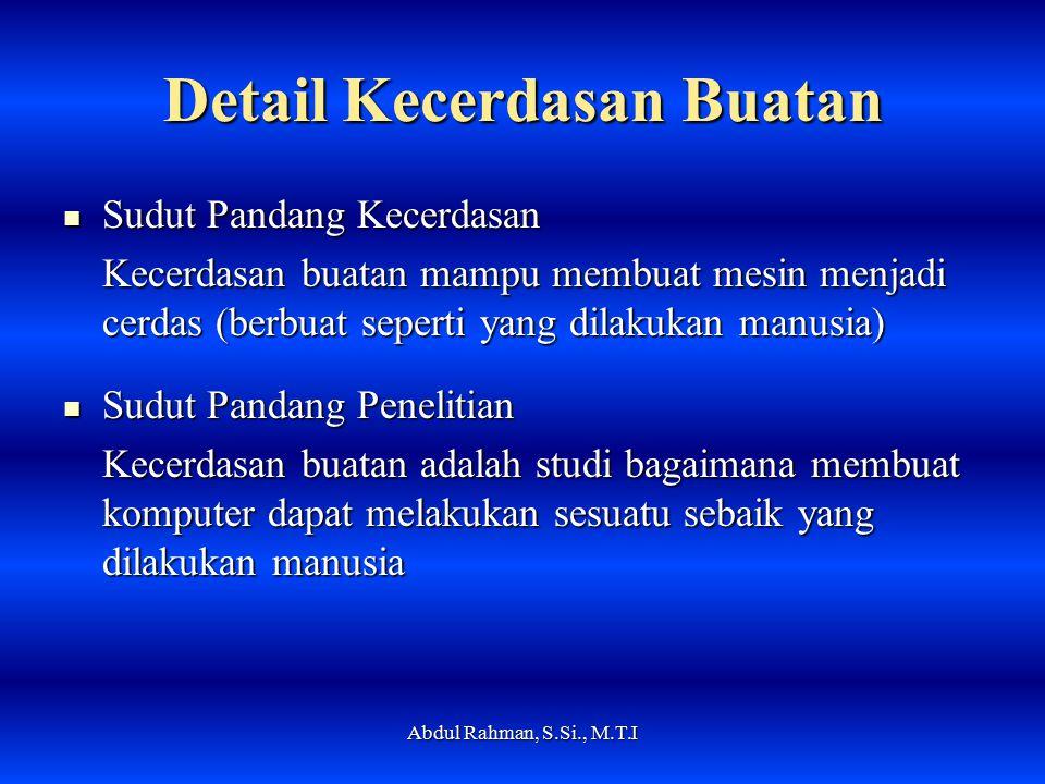 Sejarah Kecerdasan Buatan Perkembangan dan Aplikasinya Abdul Rahman, S.Si., M.T.I
