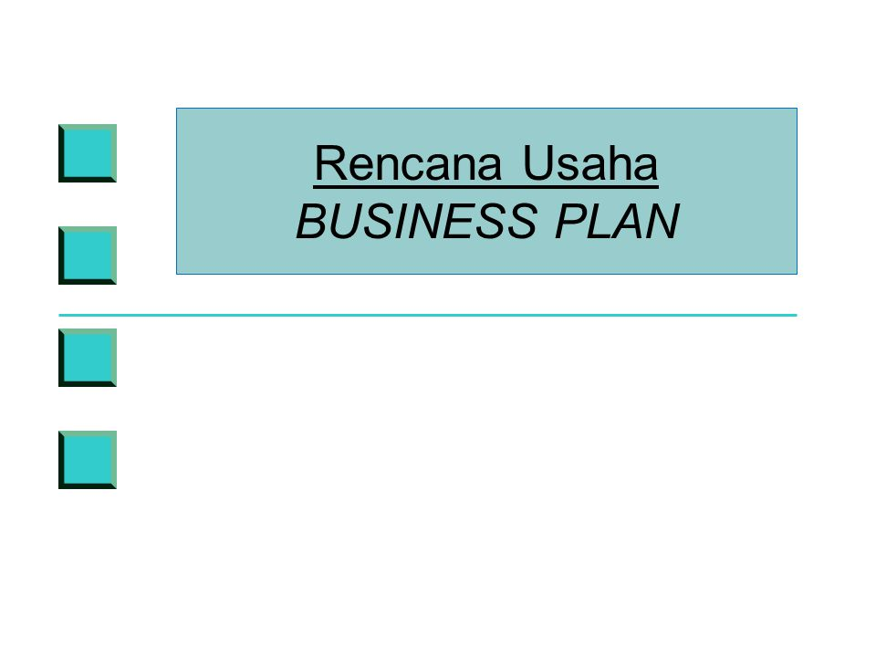 Rencana Usaha BUSINESS PLAN
