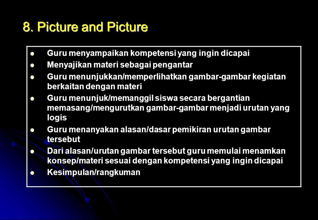 Guru mempersiapkan gambar-gambar sesuai dengan tujuan pembelajaran Guru menempelkan gambar di papan atau ditayangkan melalui OHP Guru memberi petunjuk