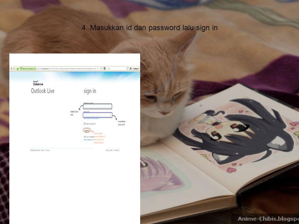4. Masukkan id dan password lalu sign in