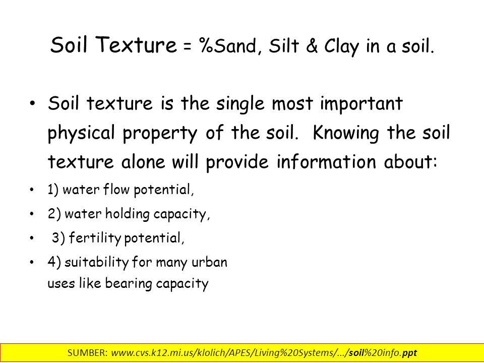 TEKSTUR TANAH Tekstur tanah mengacu pada persentase pasir (2,0-0,05 mm), debu (0,05-0,002 mm) dan partikel liat (kurang dari 0,002 mm) yang menjadi komponen mineral dari tanah.