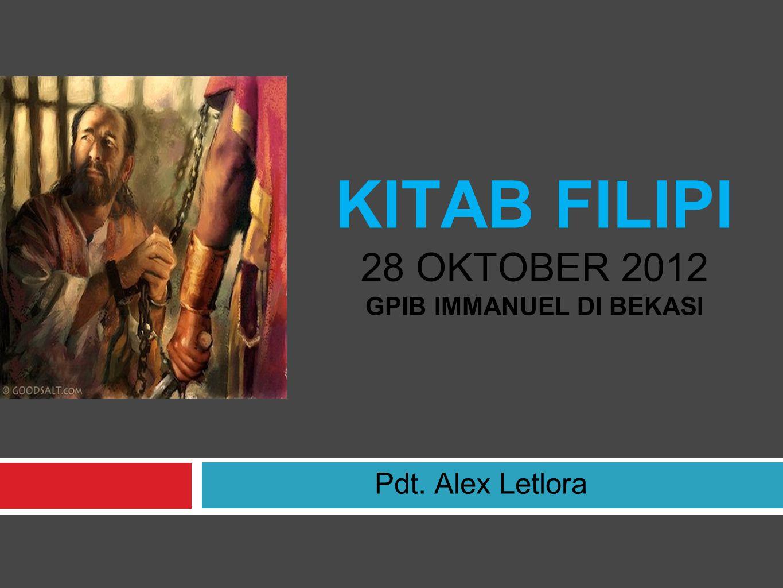 KITAB FILIPI 28 OKTOBER 2012 GPIB IMMANUEL DI BEKASI Pdt. Alex Letlora