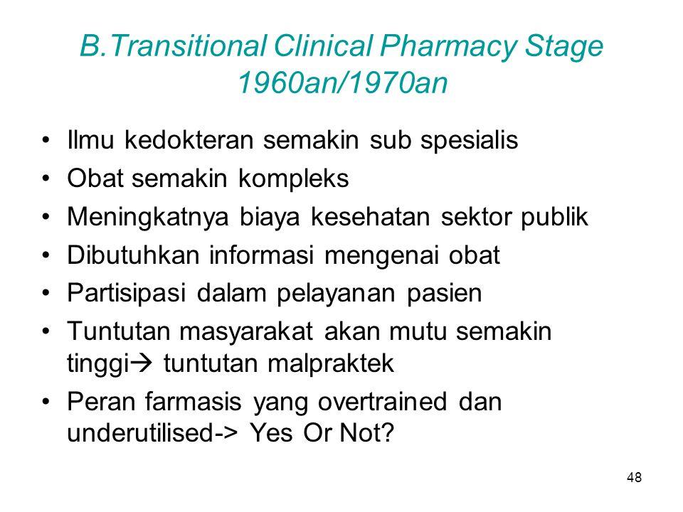47 A.Traditional drug - distribution stage Memasuki abad 20 Apothecaries (apothecary= druggist) To Dry (pengeringan) Fungsinya : membeli, menyiapkan,