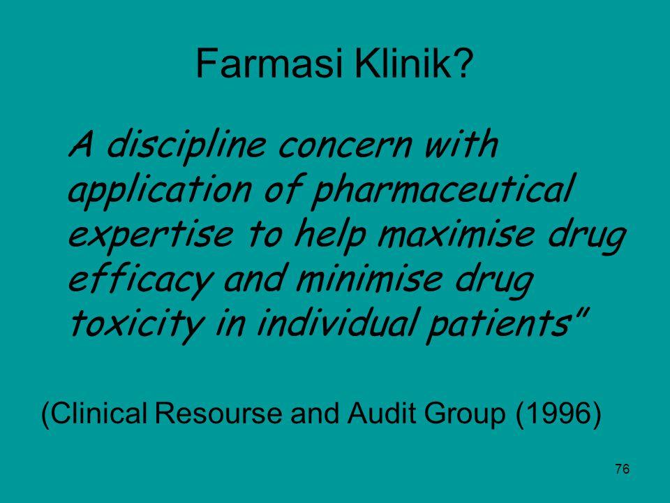75 4. Apakah Farmasi klinis (Clinical Pharmacy) Ilmu, pelayanan?