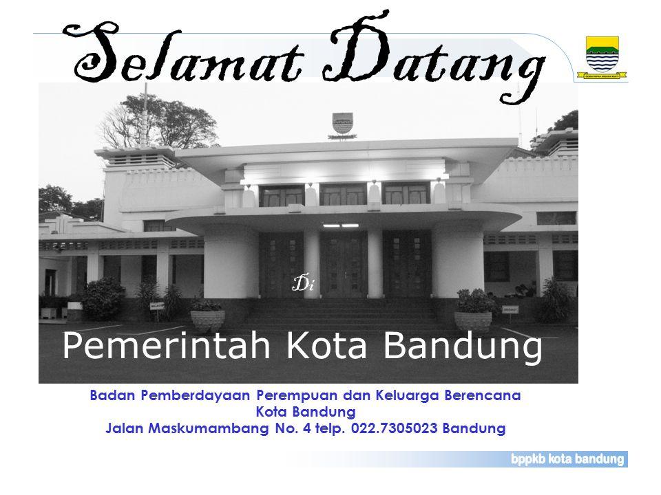KEWILAYAHAN Luas Wilayah Kota Bandung : 16.729,640 Ha ( 168,06 Km2 ) Jumlah Penduduk : 2.392.552 Jiwa Kepadatan Penduduk : 14,242 Km Kecamatan : 30Klinik KB: 120 Kelurahan: 151DPS: 215 RW: 1.559BPS: 314 RT: 9.655PKBRS: 14