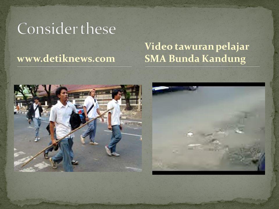 www.detiknews.com Video tawuran pelajar SMA Bunda Kandung