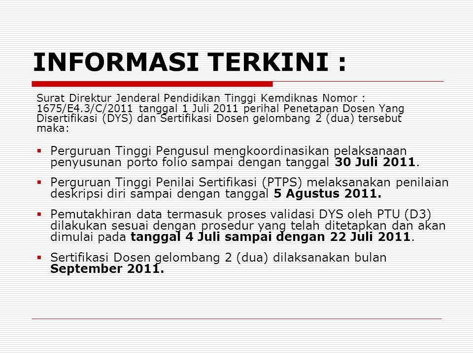 INFORMASI TERKINI : Surat Direktur Jenderal Pendidikan Tinggi Kemdiknas Nomor : 1675/E4.3/C/2011 tanggal 1 Juli 2011 perihal Penetapan Dosen Yang Dise