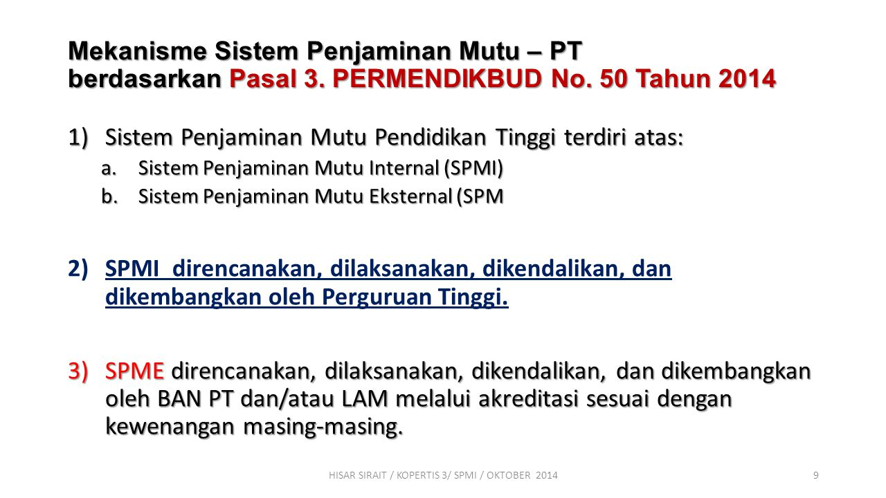 Mekanisme Sistem Penjaminan Mutu – PT berdasarkan Pasal 3.