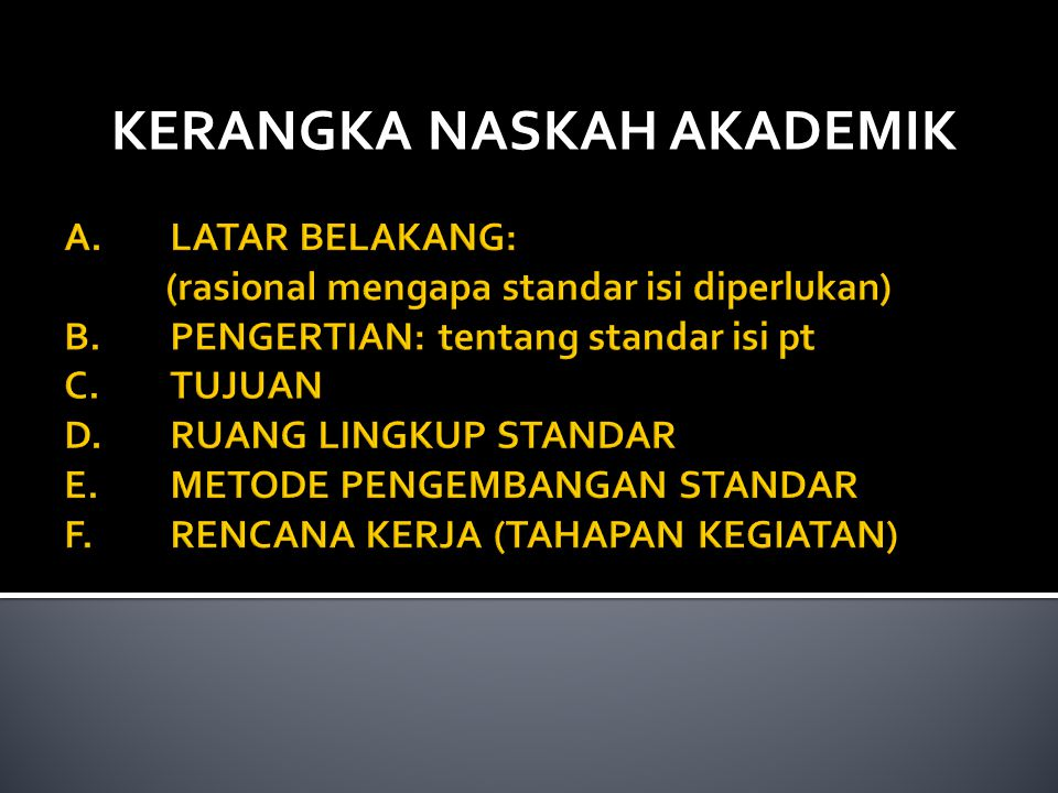 UU 20 tahun 2003 tentang Sisdiknas peraturan perundang-undangan yg mengamanatkan perlunya disusun standar (pasal 91 dan 92, PP 19 Standar Nasional Pendidikan tahun 2005: yang menegaskan perlu adanya 8 standar bagi penyelenggaraan pendidikan pada semua jalur, jenis dan jenjang pendidikan.