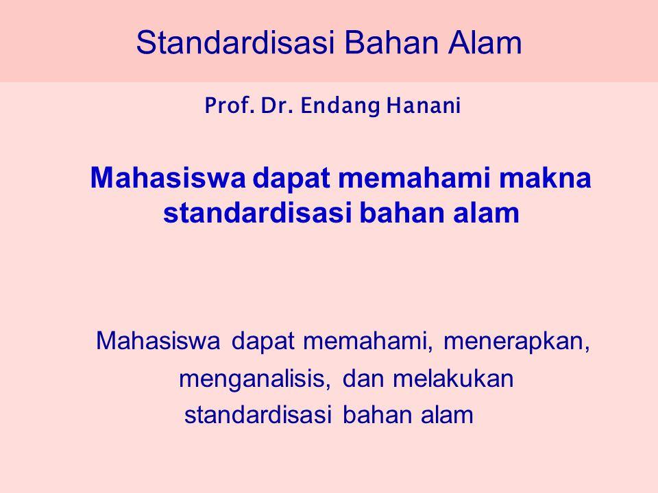 Standardisasi Bahan Alam Prof.Dr.