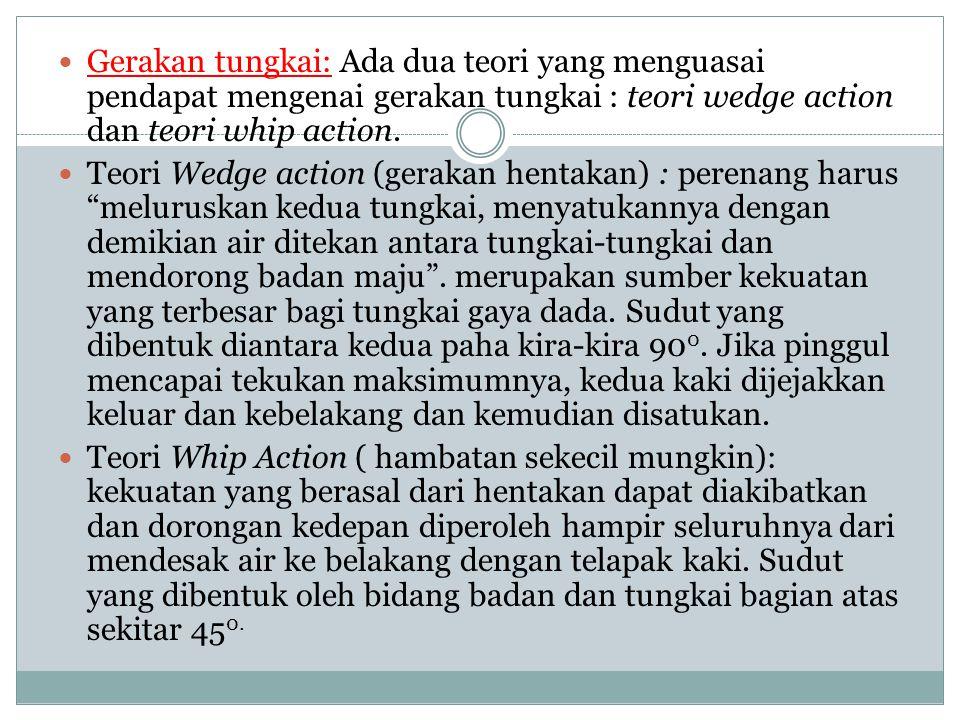 Gerakan tungkai: Ada dua teori yang menguasai pendapat mengenai gerakan tungkai : teori wedge action dan teori whip action. Teori Wedge action (geraka