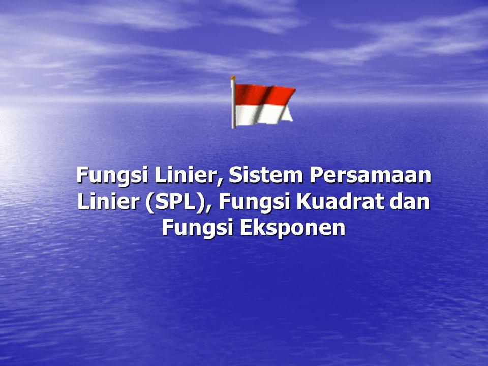 Fungsi Linier, Sistem Persamaan Linier (SPL), Fungsi Kuadrat dan Fungsi Eksponen