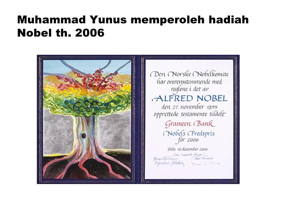 Muhammad Yunus memperoleh hadiah Nobel th. 2006