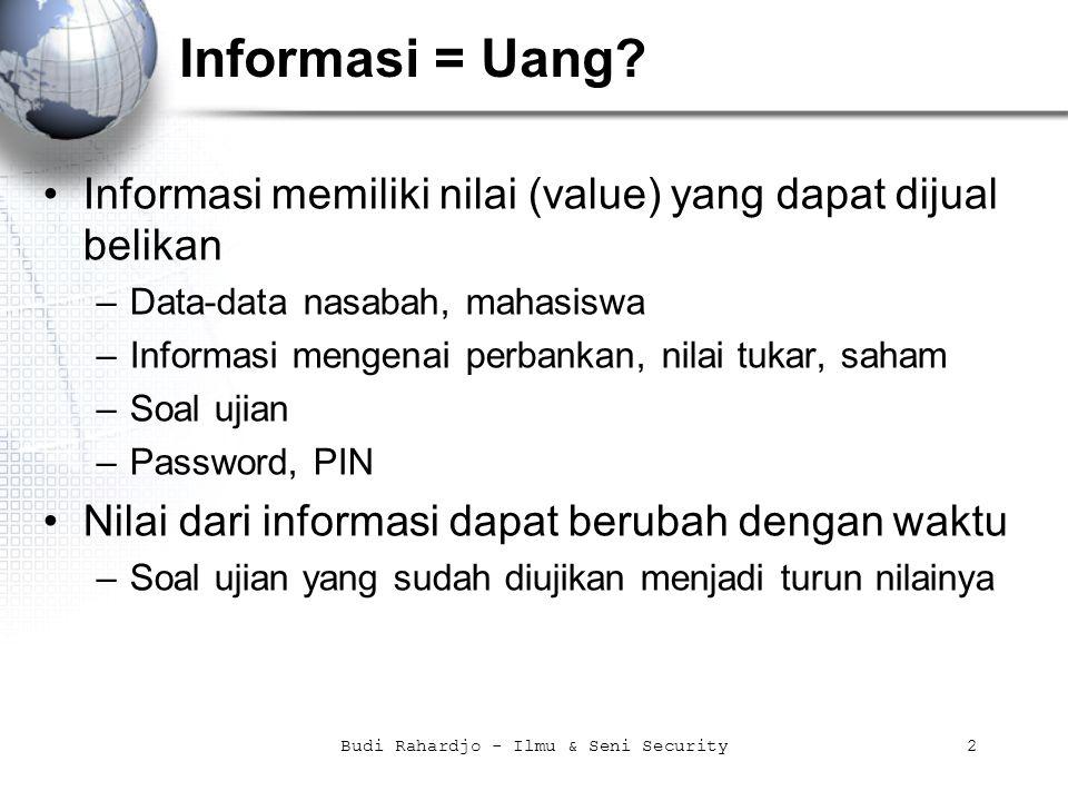 Budi Rahardjo - Ilmu & Seni Security2 Informasi = Uang.
