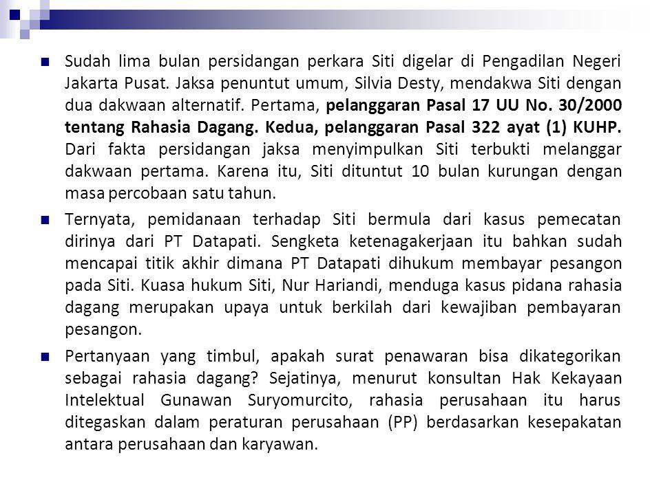 Kirim Quotation, Karyawan Didakwa Langgar Rahasia Dagang [Selasa, 06 April 2010] www.hukumonline.com PT Datapati menilai surat penawaran harga merupak