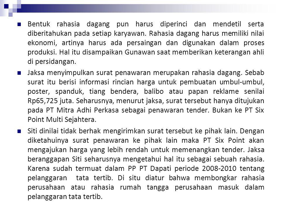 Sudah lima bulan persidangan perkara Siti digelar di Pengadilan Negeri Jakarta Pusat. Jaksa penuntut umum, Silvia Desty, mendakwa Siti dengan dua dakw
