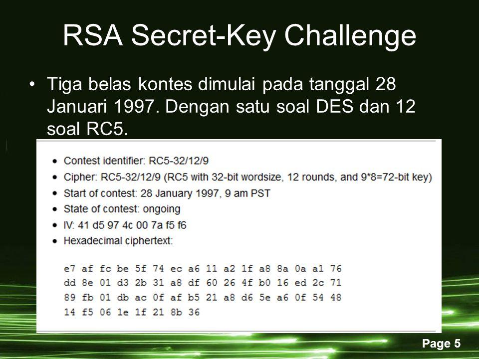 Page 5 RSA Secret-Key Challenge Tiga belas kontes dimulai pada tanggal 28 Januari 1997.