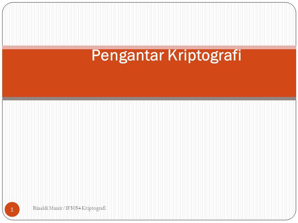 Rinaldi Munir/IF5054 Kriptografi 1 Pengantar Kriptografi