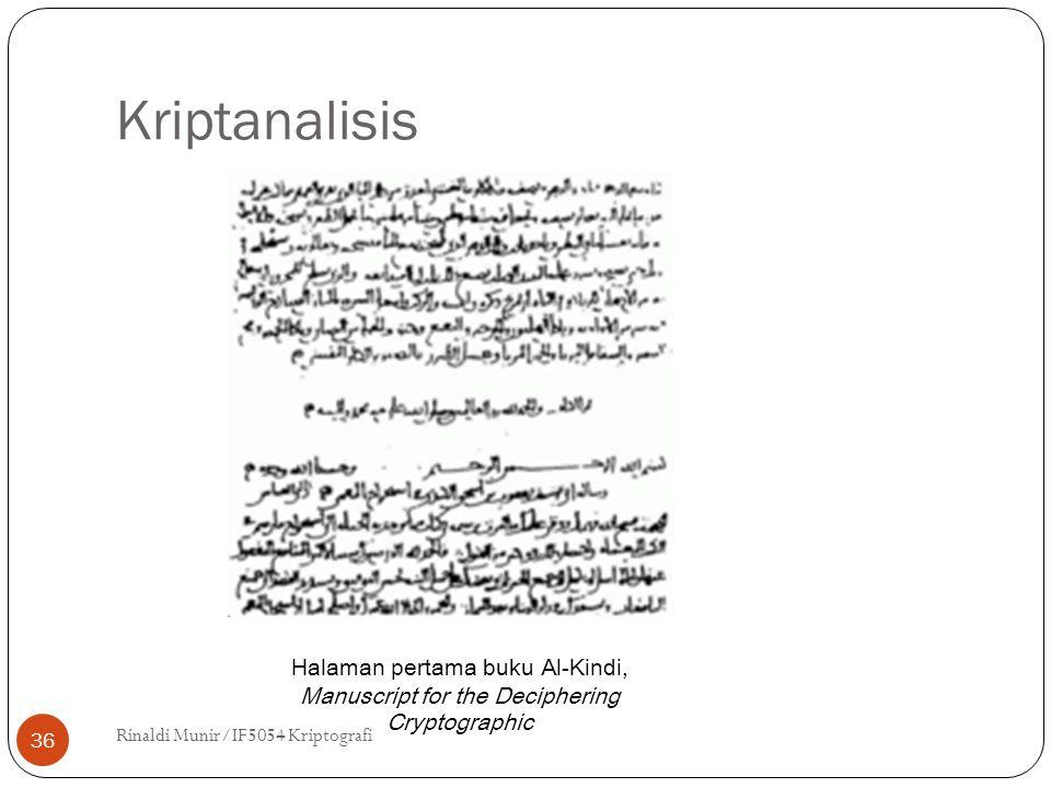 Kriptanalisis Rinaldi Munir/IF5054 Kriptografi 36 Halaman pertama buku Al-Kindi, Manuscript for the Deciphering Cryptographic