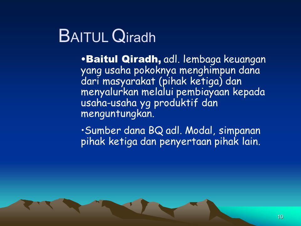 10 B AITUL Q iradh Baitul Qiradh, adl.