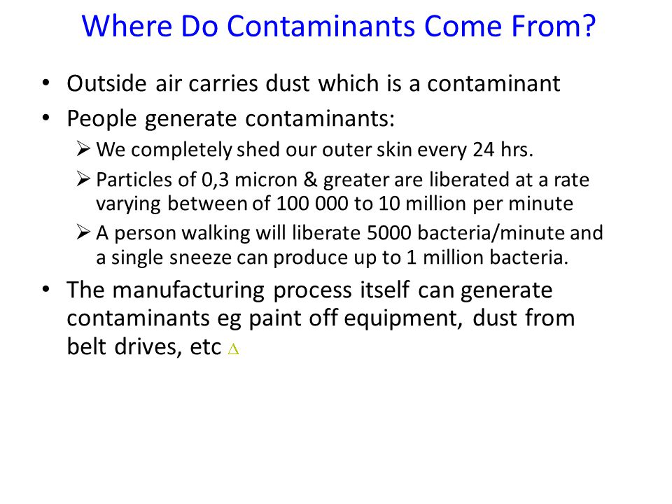 Where Do Contaminants Come From.
