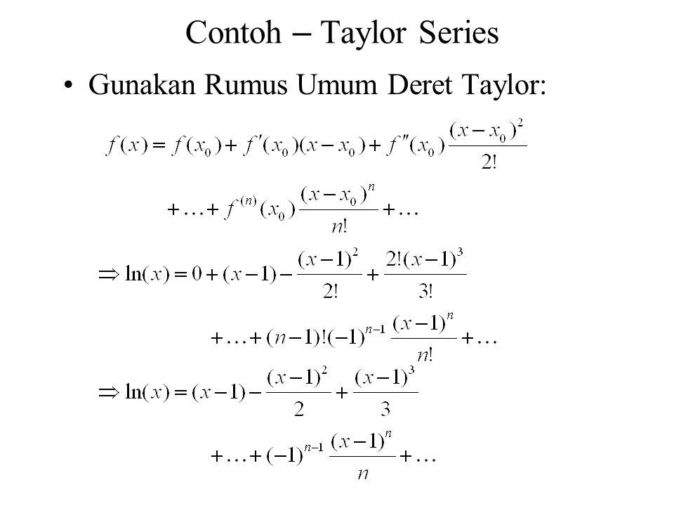 Gunakan Rumus Umum Deret Taylor: