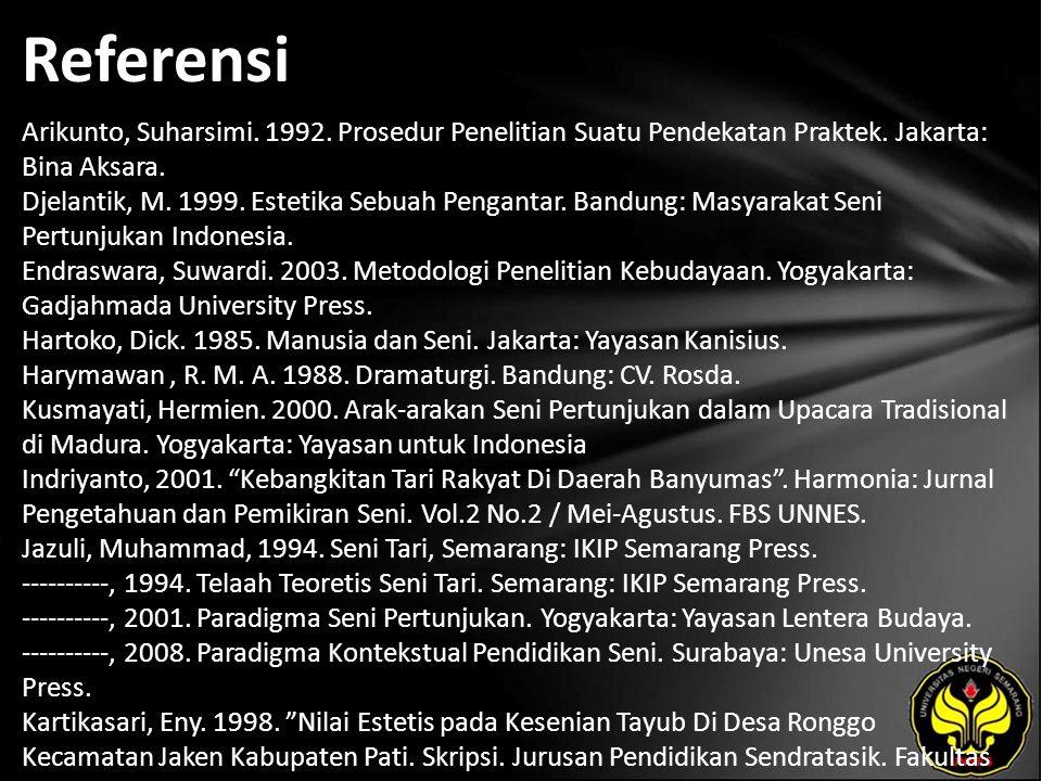 Referensi Arikunto, Suharsimi. 1992. Prosedur Penelitian Suatu Pendekatan Praktek.