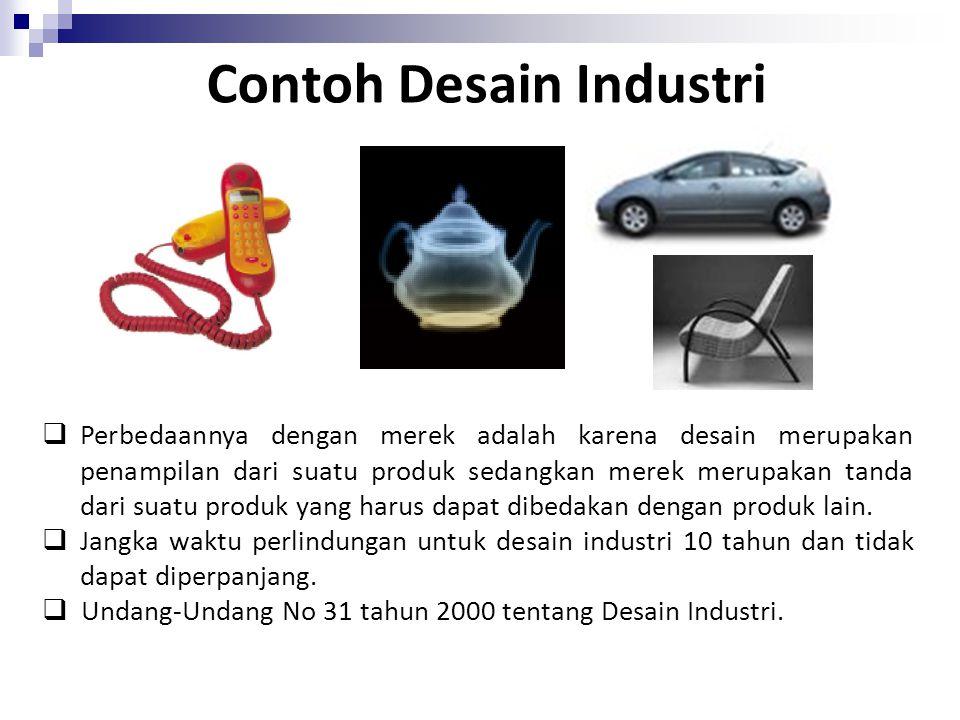 Contoh Desain Industri  Perbedaannya dengan merek adalah karena desain merupakan penampilan dari suatu produk sedangkan merek merupakan tanda dari su