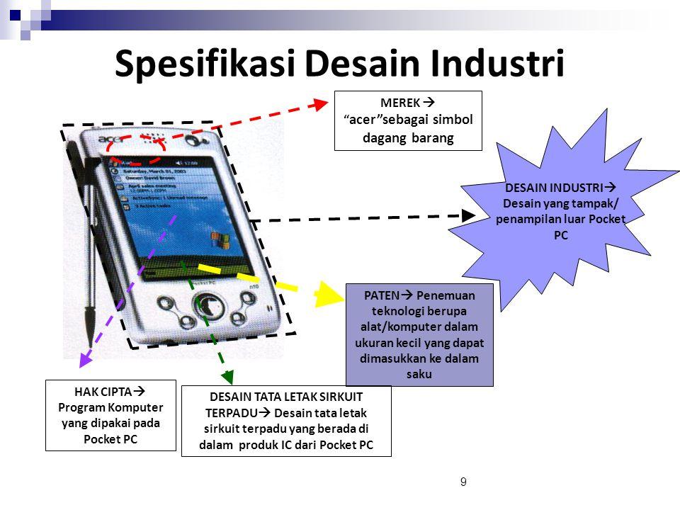 """9 MEREK  """" acer""""sebagai simbol dagang barang DESAIN INDUSTRI  Desain yang tampak/ penampilan luar Pocket PC PATEN  Penemuan teknologi berupa alat/k"""