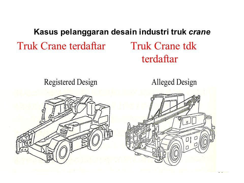 36 Kasus pelanggaran desain industri truk crane Truk Crane terdaftar Truk Crane tdk terdaftar