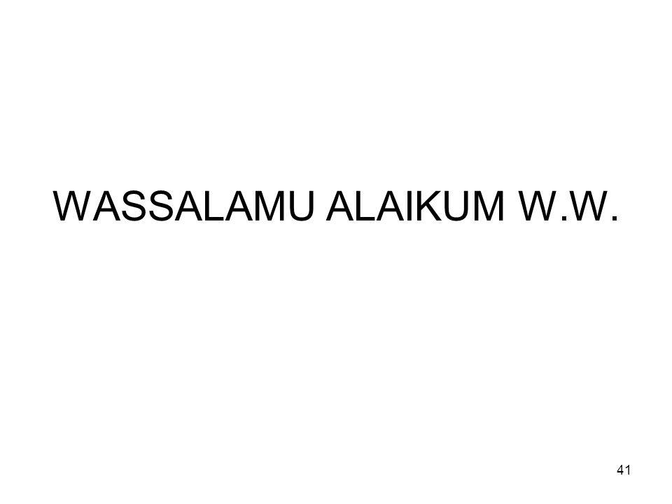 41 WASSALAMU ALAIKUM W.W.