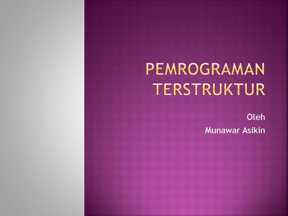 Oleh Munawar Asikin