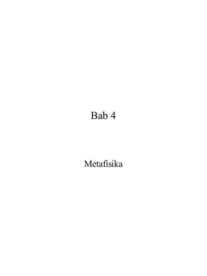Bab 4 Metafisika