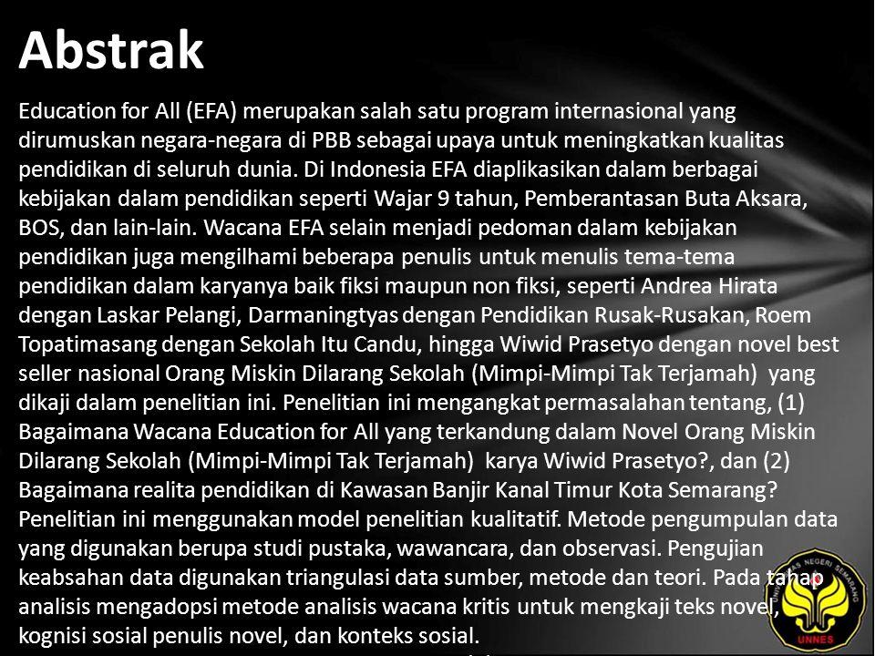 Abstrak Education for All (EFA) merupakan salah satu program internasional yang dirumuskan negara-negara di PBB sebagai upaya untuk meningkatkan kuali