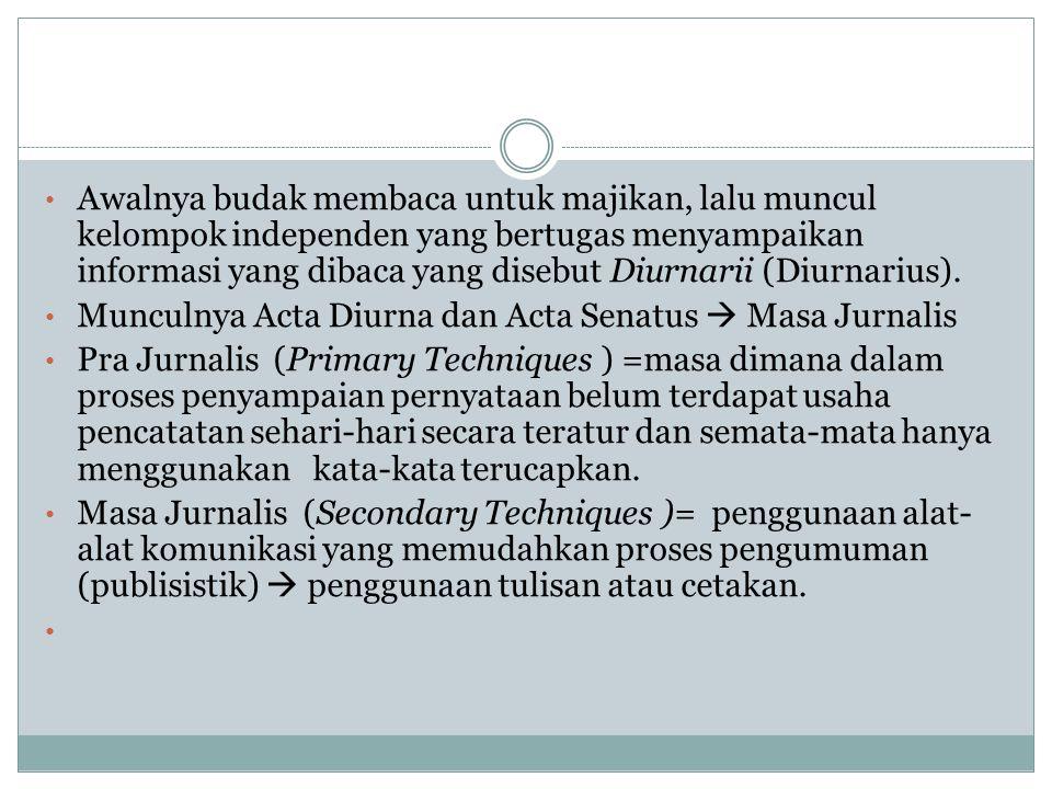 DEFINISI-DEFINISI JURNALISME Lihat buku Jurnalisme Masa Kini, PT Rajagrafindo Persada, J akarta, 2009, halaman 6-10