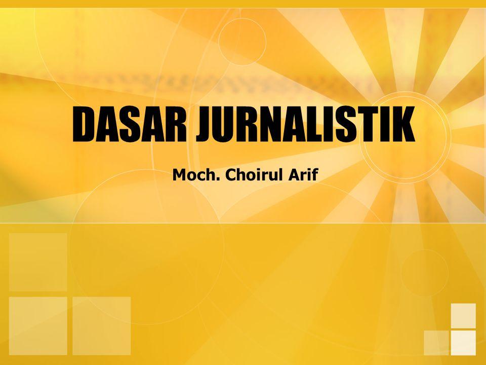 Konsep Dasar Jurnalistik berasal dari kata latin diurnal ; harian atau setiap hari.