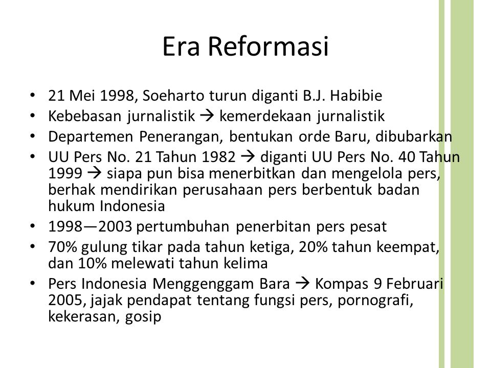 Era Reformasi 21 Mei 1998, Soeharto turun diganti B.J.