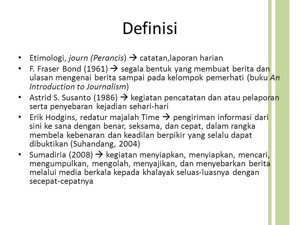 Definisi Etimologi, journ (Perancis)  catatan,laporan harian F.
