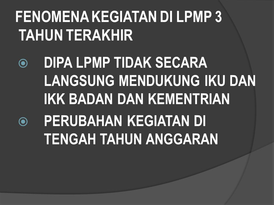 LPMP MAU DIBAWA KEMANA? ICON LPMP ? CENTRE OF EXCELLENT ? MALL QA ? JUST UPT?