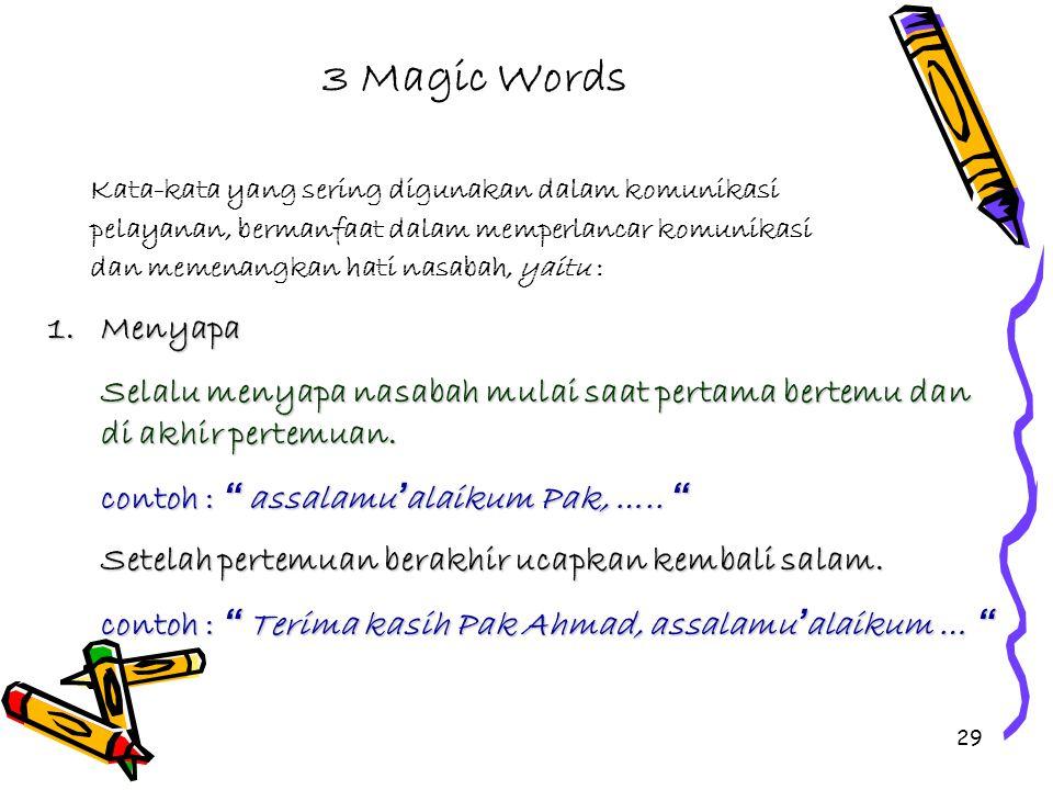 28 Pengendalian Suara ( Good Voice ) dan Pemilihan kata-kata yang baik Choise of Words ) Sangat mempengaruhi dalam membina Sangat mempengaruhi dalam m
