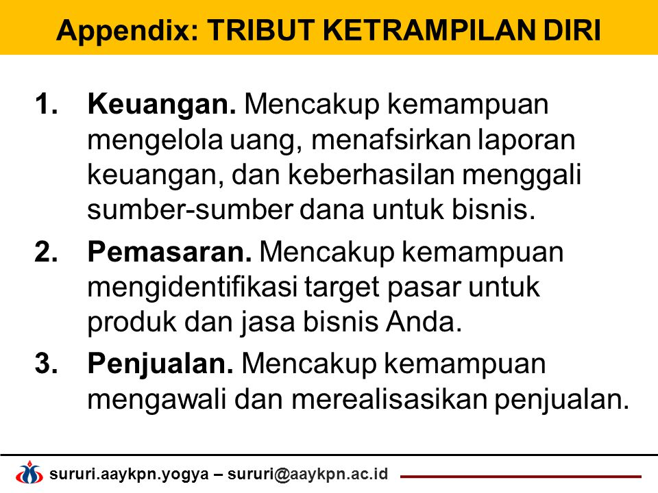 sururi.aaykpn.yogya – sururi@aaykpn.ac.id Appendix: TRIBUT KETRAMPILAN DIRI 1.Keuangan.