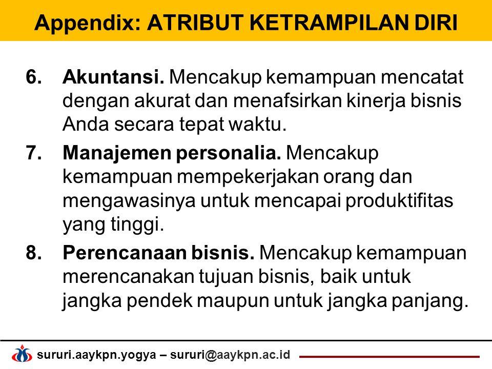 sururi.aaykpn.yogya – sururi@aaykpn.ac.id Appendix: ATRIBUT KETRAMPILAN DIRI 6.Akuntansi.
