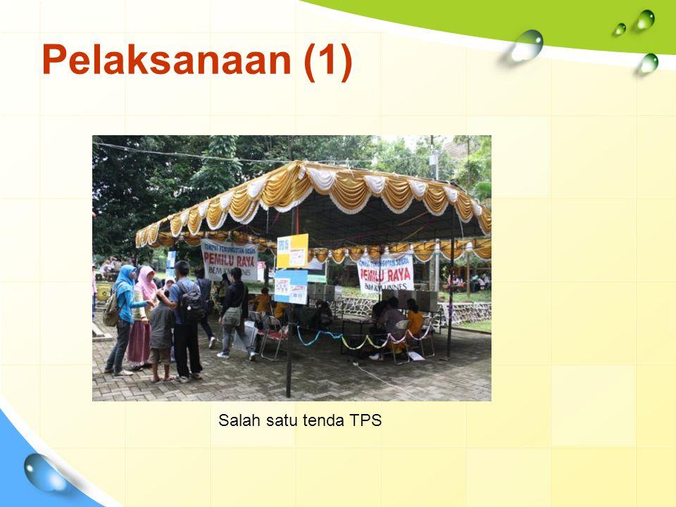 Pelaksanaan (1) Salah satu tenda TPS