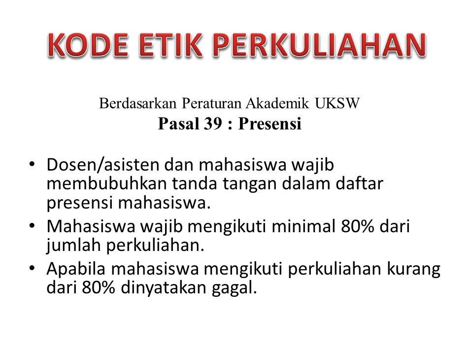 TTS – 20 % TAS – 25 % Tugas Program – 25 % Presentasi & Diskusi – 20 % Test Kecil – 10 % >= 80  A >= 75  AB >= 65  B >= 50  BC >= 45  C >= 40  CD >= 35  D < 35  E