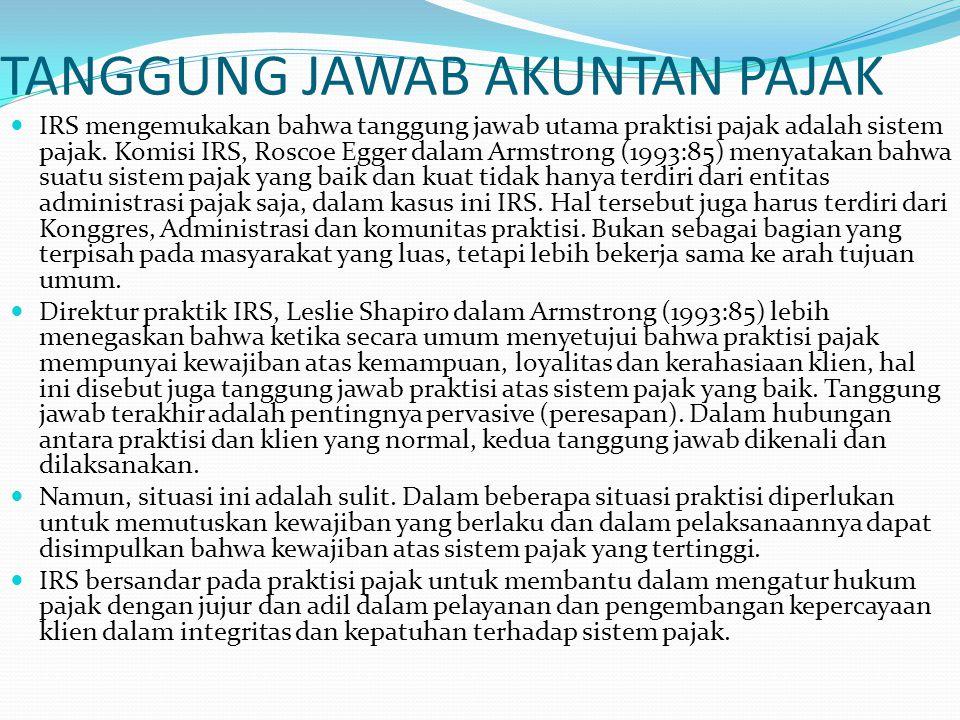 KODE ETIK KP – WAJIB PAJAK Konsultan Pajak Indonesia wajib: Menjunjung tinggi integritas, martabat dan kehormatan dengan memelihara kepercayaan masyarakat; bersikap jujur dan berterus terang tanpa mengorbankan rahasia penerima jasa; dapat menerima kesalahan yang tidak disengaja dan perbedaan pendapat yang jujur, tetapi tidak boleh menerima kecurangan atau mengorbankan prinsip; mampu melihat mana yang benar, adil dan mengikuti prinsip obyektivitas dan kehatihatian.