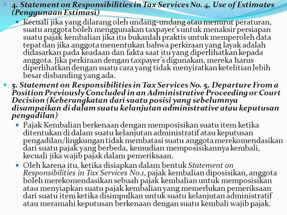 6.Statement on Responsibilities in Tax Services No.