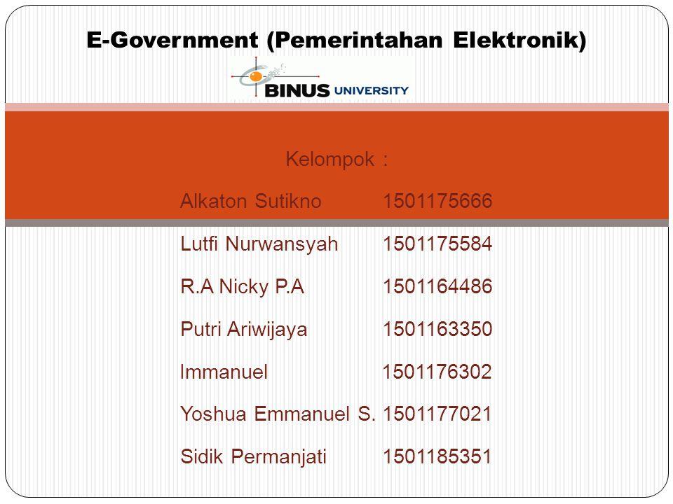 Outline Materi  Introduction Pengertian E-Government Model Utama e-Government E-Government menurut World Bank  Content Manfaat E-Government Tujuan E-Government E-Government di Indonesia Kerangka Arsitektur e-Government