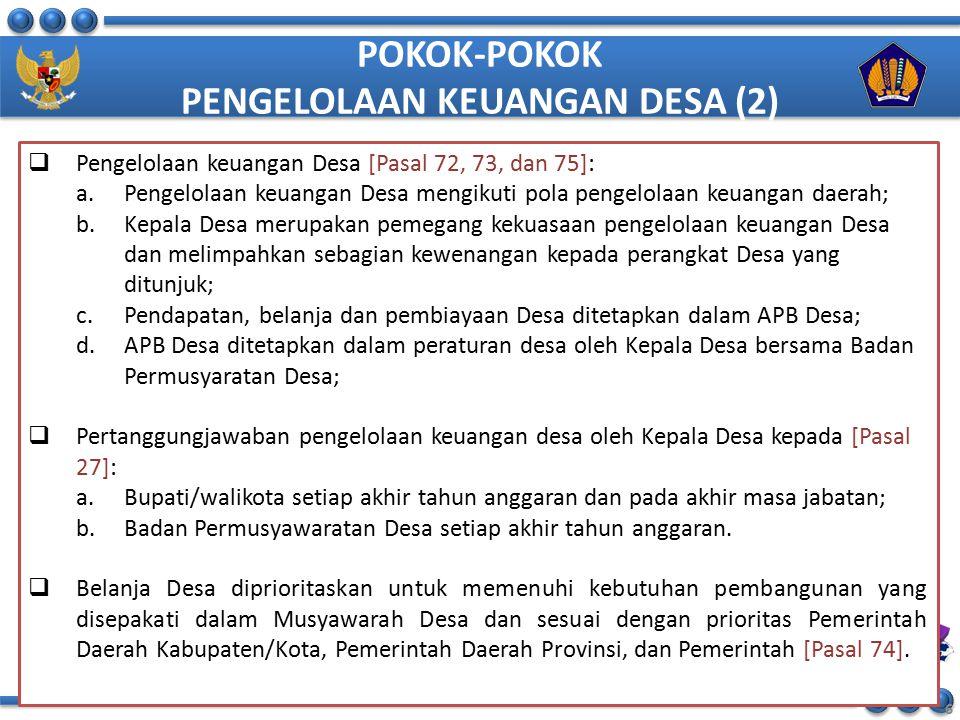1.Disparitas Dana Desa antar desa berdasarkan penghitungan formula PP 60 Tahun 2014 tentang Dana Desa yang bersumber dari APBN, sangat tinggi.