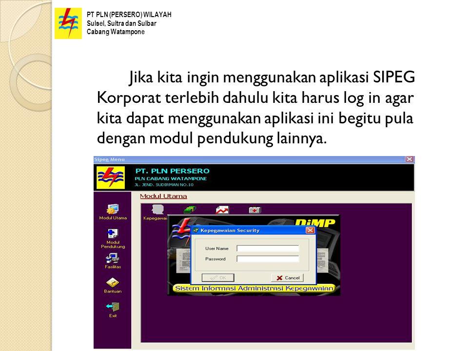 Jika kita ingin menggunakan aplikasi SIPEG Korporat terlebih dahulu kita harus log in agar kita dapat menggunakan aplikasi ini begitu pula dengan modu